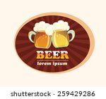 emblem with a glasses of beer ... | Shutterstock .eps vector #259429286