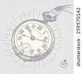 vintage clock hand drawn...   Shutterstock .eps vector #259570142