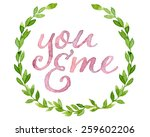 you and me tag painted with... | Shutterstock . vector #259602206