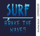 surf typography  t shirt... | Shutterstock .eps vector #259902155