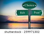 Small photo of Rich and Poor directions. Opposite traffic sign.