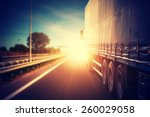 truck on a highway | Shutterstock . vector #260029058