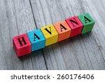 word havana on colorful wooden... | Shutterstock . vector #260176406