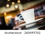 coffee cup in coffee shop  ... | Shutterstock . vector #260495702