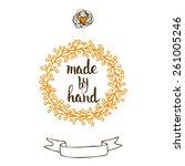 handmade. original custom hand... | Shutterstock .eps vector #261005246