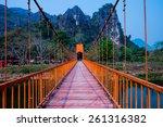 bridge in vang vieng  laos | Shutterstock . vector #261316382