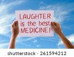 laughter is the best medicine... | Shutterstock . vector #261594212