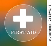 first aid icon. internet button ... | Shutterstock . vector #261894146