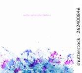 watercolor vector texture. | Shutterstock .eps vector #262400846