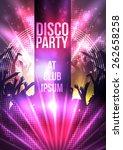 disco party background   vector ... | Shutterstock .eps vector #262658258