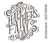 happy fathers day hand drawn... | Shutterstock .eps vector #262720046