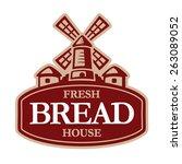 old windmill  bakery logo... | Shutterstock .eps vector #263089052