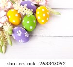 colorful easter eggs on white... | Shutterstock . vector #263343092