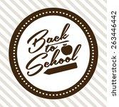 back to school design  vector... | Shutterstock .eps vector #263446442