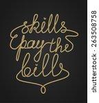 inspirational rope lettering ... | Shutterstock .eps vector #263508758