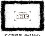 grunge frame   abstract texture.... | Shutterstock .eps vector #263552192