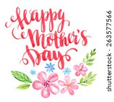 happy mothers day. hand drawn... | Shutterstock .eps vector #263577566