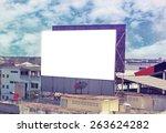blank advertising billboard  | Shutterstock . vector #263624282