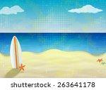 board to surf on a sandy beach  ... | Shutterstock . vector #263641178
