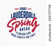 spring break   fort lauderdale. ... | Shutterstock .eps vector #263737748