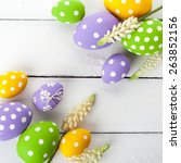 easter eggs with spring flowers....   Shutterstock . vector #263852156