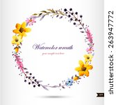 watercolor wreath with flowers... | Shutterstock .eps vector #263947772