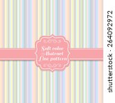 soft sweet colors vertical line ... | Shutterstock .eps vector #264092972