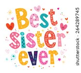 best sister ever | Shutterstock .eps vector #264289745