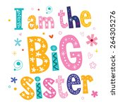i am the big sister | Shutterstock .eps vector #264305276