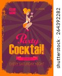 cocktail party poster. vintage... | Shutterstock .eps vector #264392282