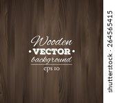 wooden background. wood texture ... | Shutterstock .eps vector #264565415