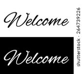 welcome on a black and white... | Shutterstock .eps vector #264739226