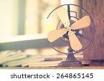 dirty old vintage metal fan in... | Shutterstock . vector #264865145