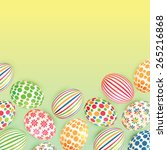 easter background with colorful ... | Shutterstock .eps vector #265216868