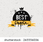 sloppy grungy inscription best... | Shutterstock .eps vector #265556036