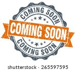 coming soon orange vintage seal ... | Shutterstock . vector #265597595