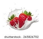 strawberries with milk splash... | Shutterstock . vector #265826702