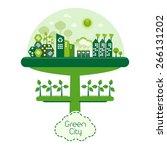 green futuristic city living... | Shutterstock .eps vector #266131202