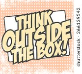 think outside the box ... | Shutterstock .eps vector #266139542