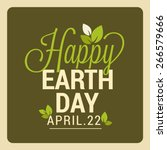happy earth day. | Shutterstock .eps vector #266579666