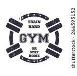 round grunge gym t shirt design ... | Shutterstock .eps vector #266595152