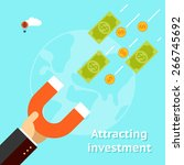 attracting investments concept. ... | Shutterstock .eps vector #266745692