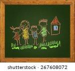 happy family. blackboard. kids... | Shutterstock . vector #267608072