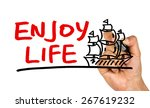 enjoy life concept and sailing... | Shutterstock . vector #267619232