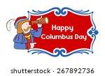 happy columbus day cartoon...   Shutterstock .eps vector #267892736