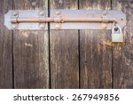 Old Latch Of A Wooden Door Of ...