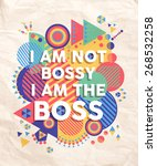 I Am Not A Bossy Boss Colorful...