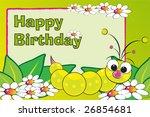 Grub And Flowers   Birthday...