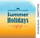 summer holidays text on sand ... | Shutterstock .eps vector #268657556