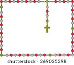 holy rosary. frame with rosary. ... | Shutterstock .eps vector #269035298